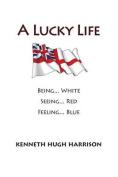 A Lucky Life