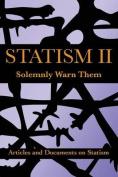 Statism II: Solemnly Warn Them