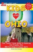 Kids Love Ohio, 7th Edition