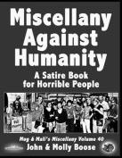 Miscellany Against Humanity