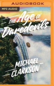 The Age of Daredevils [Audio]