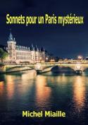 Sonnets Pour Un Paris Mysterieux [FRE]