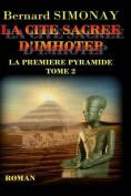 La Cite Sacree D'Imhotep [FRE]
