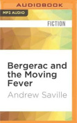 Bergerac and the Moving Fever [Audio]