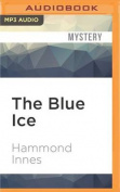 The Blue Ice [Audio]