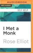 I Met a Monk [Audio]
