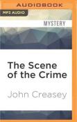 The Scene of the Crime [Audio]