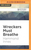 Wreckers Must Breathe [Audio]