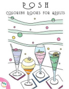 Posh Coloring Books for Adults