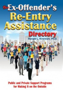 The Ex-Offender's Re-Entry Assistance Directory