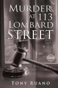 Murder at 113 Lombard Street