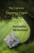 The Curious Creature Caper