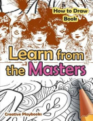 Learn from the Masters