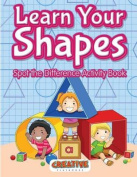 Learn Your Shapes Spot the Difference Activity Book