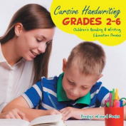 Cursive Handwriting Grades 2-6