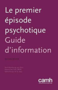 Le Premier Episode Psychotique [FRE]