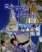 Rangoon and Mandalay