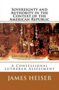 Sovereignty and Authority in the Context of the American Republic