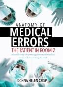 Anatomy of Medical Errors