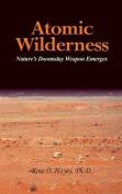 Atomic Wilderness