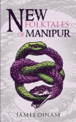 New Folktales of Manipur