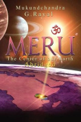 Meru: The Center of Our Earth