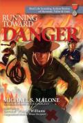 Running Toward Danger