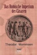 Das Romische Imperium Der Casaren [GER]