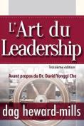 L'Art Du Leadership- Troisieme Edition [FRE]