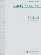 Ballad: For Cello and Piano