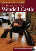 Woodworking Legends - An Interview with Wendell Castle