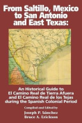 From Saltillo, Mexico to San Antonio and East Texas