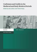 Craftsmen and Guilds in the Medieval and Early Modern Periods