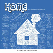 Home: Is Where the Comfort Is
