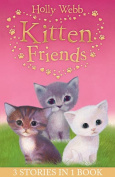 Holly Webb's Kitten Friends
