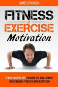 Fitness and Exercise Motivation