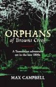 Orphans of Browns Creek