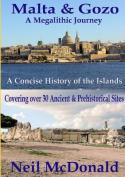 Malta & Gozo a Megalithic Journey