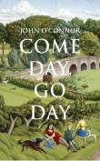 Come Day, Go Day: 2016