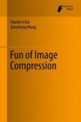 Fun of Image Compression: 2017