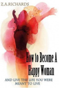 How to Become a Happy Woman