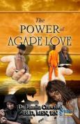 The Power of Agape Love