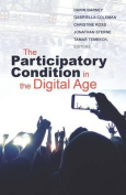 The Participatory Condition in the Digital Age (Electronic Mediations