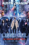 Liquid Cool (Liquid Cool Book 1)