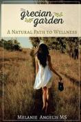 The Grecian Garden