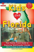 Kids Love Florida, 3rd Edition