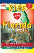 Kids Love Florida, 3rd Edition