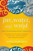 Fire, Water, and Wind