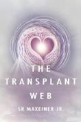 The Transplant Web