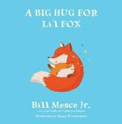 A Big Hug for Li'l Fox